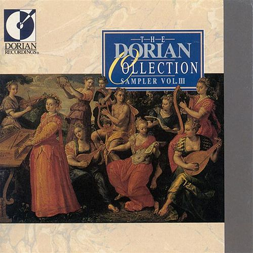 Play & Download Dorian Sampler, Vol. 3 by Various Artists | Napster
