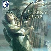 Play & Download The Eternal Harp by Various Artists | Napster