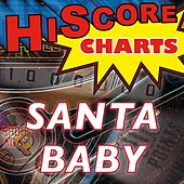 Play & Download Santa Baby (Hommage à Eartha Kitt) by Hiscore Charts | Napster