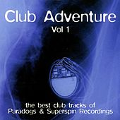 Play & Download Club Adventure Vol. 1 by Various Artists | Napster