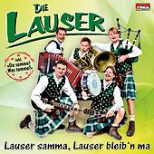 Play & Download Lauser samma, Lauser bleib'n ma by Die Lauser | Napster