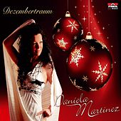 Play & Download Dezembertraum by Daniela Martinez | Napster