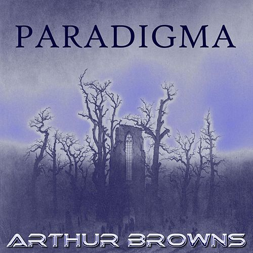 Play & Download Paradigma by Crazy World Of Arthur Brown | Napster