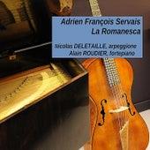 Play & Download A.F. Servais : La Romanesca (On Arpeggione and Fortepiano) by Nicolas Deletaille | Napster