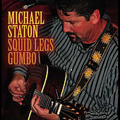 Squid Legs Gumbo by Michael Staton