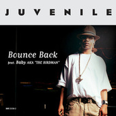 Play & Download Bounce Back by Juvenile | Napster
