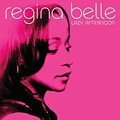Lazy Afternoon (Remix) von Regina Belle