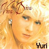 Play & Download Viva La Diva by Yuri | Napster