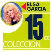 Play & Download 15 De Coleccion by Elsa Garcia | Napster