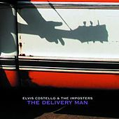 Play & Download The Delivery Man by Elvis Costello | Napster
