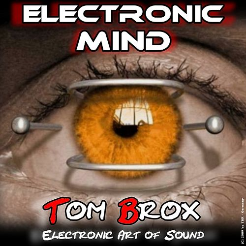 Electronic Mind von Tom Brox