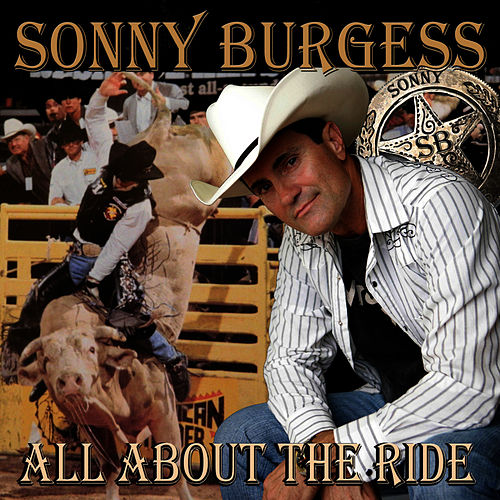 Play & Download All about the Ride by Sonny Burgess | Napster