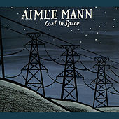 Play & Download Lost In Space by Aimee Mann | Napster