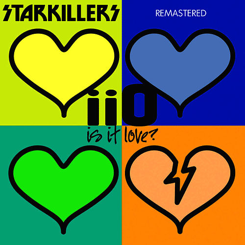 Is It Love Starkillers Remix Remastered by iio