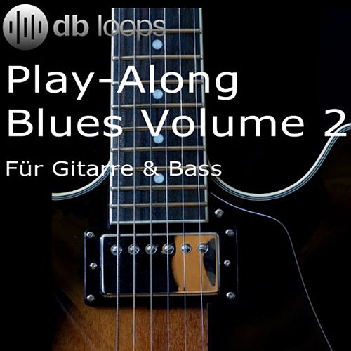 Play & Download Play-Along Blues Volume 2 by Db Loops | Napster