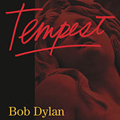 Play & Download Tempest by Bob Dylan | Napster