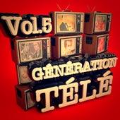 Génération télé, Vol. 5 by Various Artists
