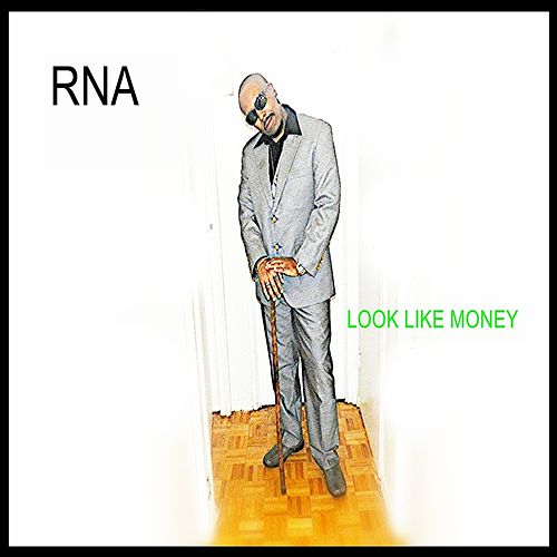 Play & Download Look Like Money by RNA | Napster