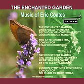 Play & Download The Enchanted Garden – Music of Eric Coates by Various Artists | Napster
