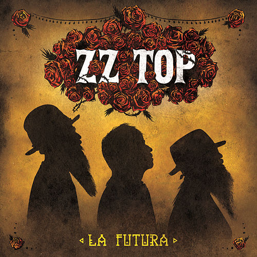 Play & Download La Futura by ZZ Top | Napster