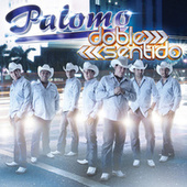Play & Download Doble Sentido by Palomo | Napster