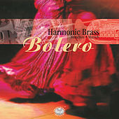 Play & Download Bolero by Harmonic Brass München | Napster