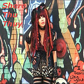 Play & Download I Don't Like You by Shere Thu Thuy | Napster
