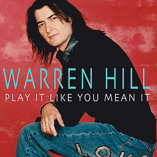 Play It Like You Mean It by Warren Hill