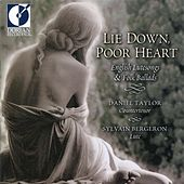 Vocal and Instrumental Music (English) - Jones, R. / Dowland, J. / Campion, T. (Lie Down, Poor Heart - English Lute Songs and Folk Ballads) by Various Artists
