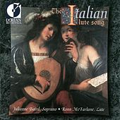 Lute and Vocal Music - Monteverdi, C. / Frescobaldi, G. / Negri, C. / Borrono, P.P. / Caccini, G. (The Italian Lute Song) von Various Artists