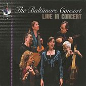 Baltimore Consort: Live in Concert by Various Artists