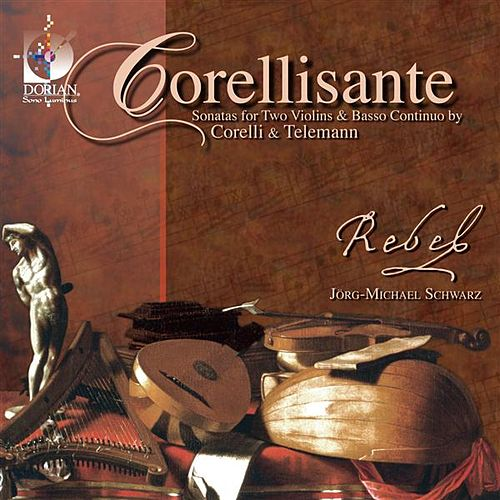 Play & Download Chamber Music (Baroque) - Corelli, A. / Telemann, G.P. by Rebel | Napster