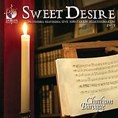 Play & Download Chamber Music (Baroque) - Schmelzer, J.H. / Bertali, A. / Pohle, D. (Sweet Desire - Prothimia Suavissima Sonatas) by Christopher Verrette | Napster