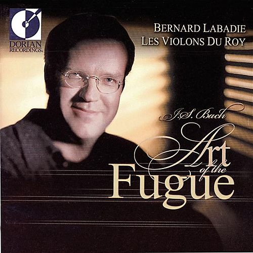 Play & Download Bach, J.S.: Art of the Fugue (The) (Arr. B. Labadie) by Pascale Giguere | Napster