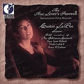 Vocal Recital: Larue, Custer (The Lover's Farewell - Appalachian Foilk Ballads) by Custer LaRue