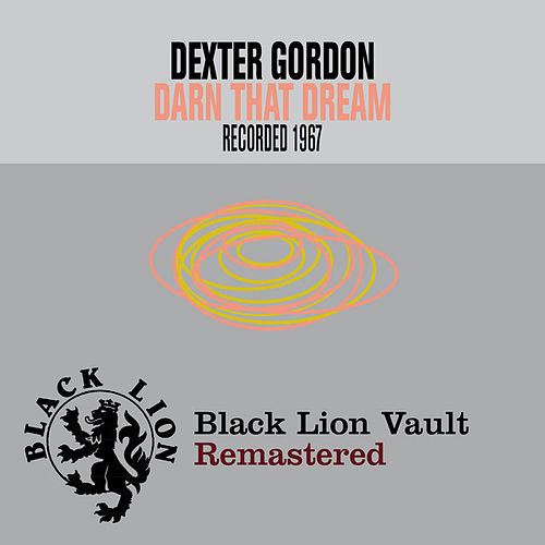 Play & Download Darn That Dream by Dexter Gordon (1) | Napster