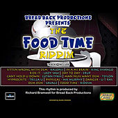 Food Time Riddim by Various Artists