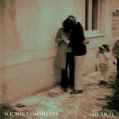 Munich EP by We The Committee