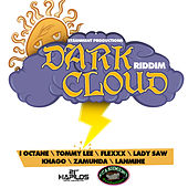 Play & Download Dark Cloud Riddim by Various Artists | Napster