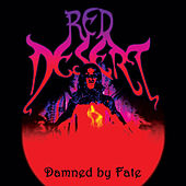 Damned By Fate by Red Desert