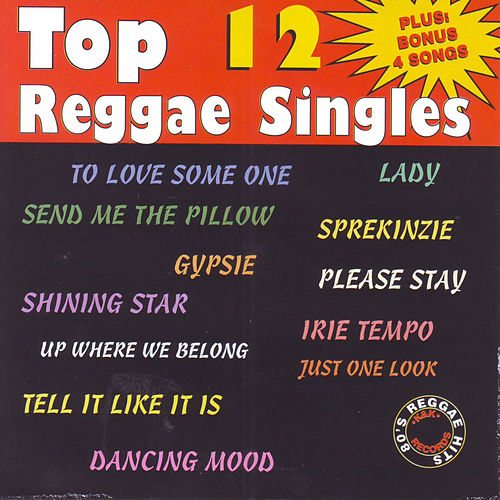 Play & Download Top 12 Reggae Singles by Various Artists | Napster