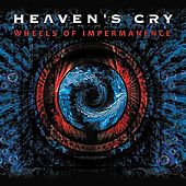 Play & Download Wheels of Impermanence by Heavens Cry | Napster