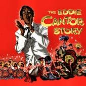 The Eddie Cantor Story von Eddie Cantor