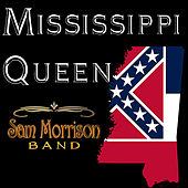 Mississippi Queen by Sam Morrison Band