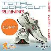 Total Workout Running 102 - 135 - 84bpm Ideal For Jogging, Running, Treadmill & General Fitness von Various Artists