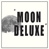 Play & Download Moon Deluxe by Andrew Cedermark | Napster