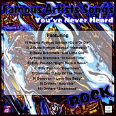 Famous Artists Songs You've Never Heard Rock, Vol. 2 by Various Artists