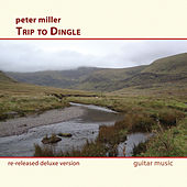 Trip to Dingle (Deluxe Version) by Peter Miller