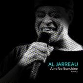 Ain't No Sunshine (Remixes) von Al Jarreau