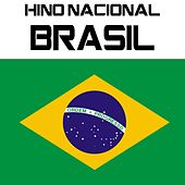 Play & Download Hino Nacional Brasil (Hino Nacional Brasileiro) by Kpm National Anthems | Napster